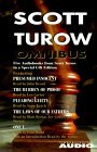 Scott Turow Omnibus: Includes One L, the Laws of Our Fathers, Pleading Guilty, the Burden of Proof, Presumed Innocent