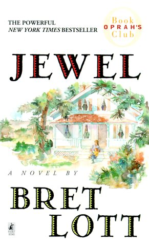 Jewel by Bret Lott