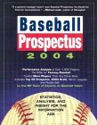 Baseball Prospectus 2004: Statistics, Analysis and Insight for the Information Age