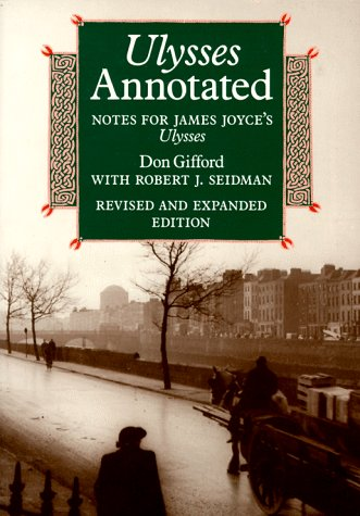 Ulysses Annotated by Don Gifford