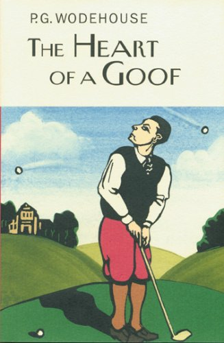 The Heart of a Goof by P.G. Wodehouse