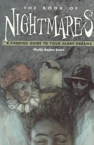 The Book of Nightmares: A Fiendish Guide to Your Scary Dreams
