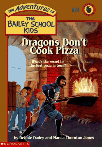 Dragons Don't Cook Pizza by Debbie Dadey