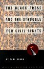 The Black Press and the Struggle for Civil Rights