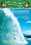 Tsunamis and Other Natural Disasters (Magic Tree House Research Guide, #15)