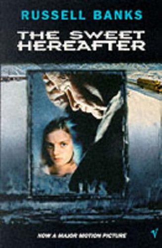 The Sweet Hereafter by Russell Banks