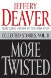 More Twisted: Collected Stories Vol. II