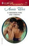 A Mistress for the Taking by Annie West