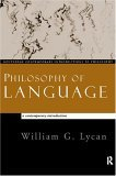 Philosophy of Language: A Contemporary Introduction