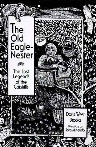 The Old Eagle-Nester: The Lost Legends of the Catskills