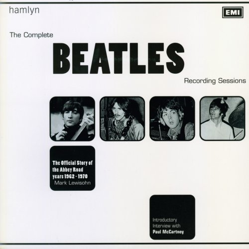 The Complete Beatles Recording Sessions by Mark Lewisohn