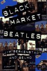 Black Market Beatles: The Story Behind the Lost Recordings