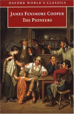 The Pioneers (Leatherstocking Tales, #4)