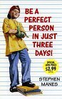 Be a Perfect Person in Just Three Days! by Stephen Manes