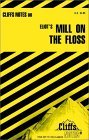 Cliffsnotes on Eliot's Mill on the Floss