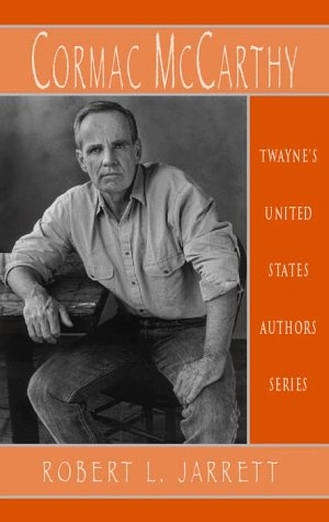 United States Authors Series - Cormac McCarthy (United States Authors Series)