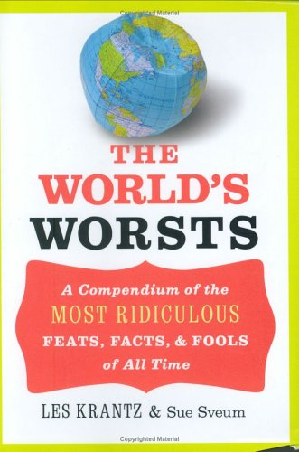 The World's Worsts by Les Krantz