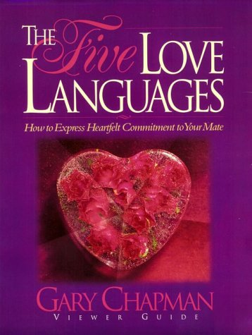 Five Love Languages by Gary Chapman