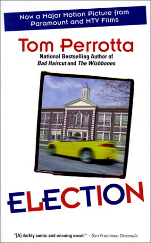 Election by Tom Perrotta