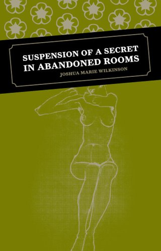 Suspension of a Secret in Abandoned Rooms
