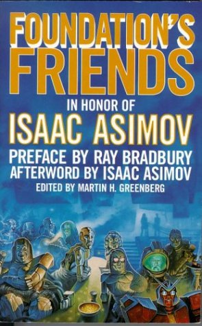 Foundation's Friends by Martin H. Greenberg