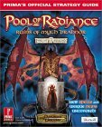 Pool of Radiance: Ruins of Myth Drannor: Prima's Official Strategy Guide