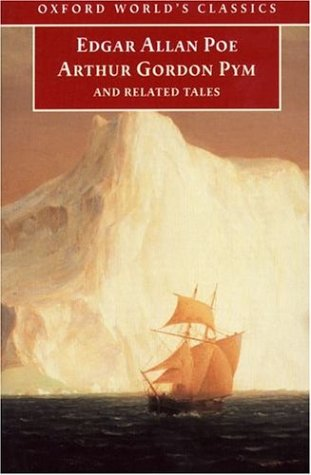 The Narrative of Arthur Gordon Pym of Nantucket and Related Tales