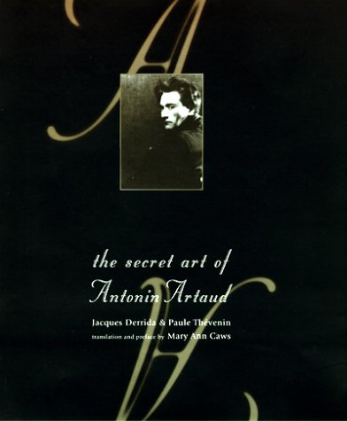 The Secret Art of Antonin Artaud