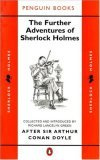 The Further Adventures of Sherlock Holmes: After Sir Arthur Conan Doyle (Classic Crime)