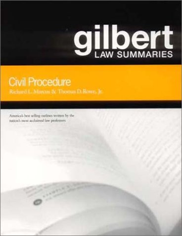 Gilbert Law Summaries: Civil Procedure
