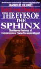 The Eyes of the Sphinx: The Newest Evidence of Extraterrestial Contact in Ancient Egypt