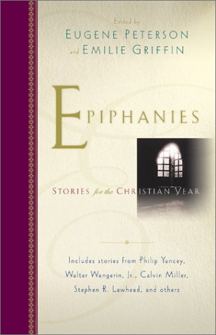 Epiphanies: Stories for the Christian Year