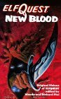 Elfquest New Blood by Wendy Pini