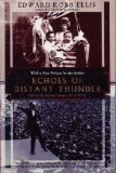 Echoes of Distant Thunder: Life in the United States, 1914-1918