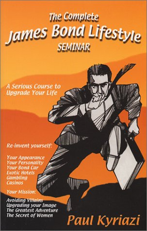 The Complete Live The James Bond Lifestyle Seminar