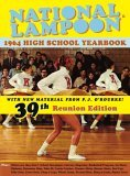 National Lampoon: 1964 High School Yearbook: 39th Reunion Edition