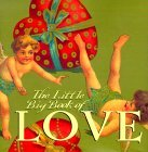 The Little Big Book of Love