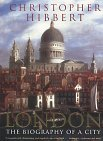 London: The Biography of a City