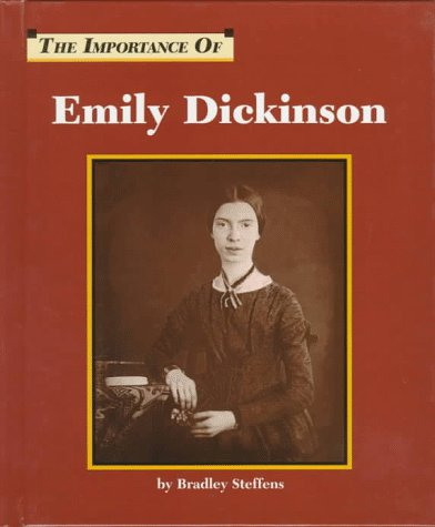 The Importance of Emily Dickinson (Importance of)