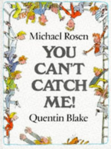 You Can't Catch Me! (Picture Books)