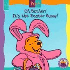 Oh, Bother! It's the Easter Bunny! (Mouse Works Hunny Pot Book)