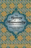 The Mystery of Humanity