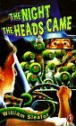 The Night the Heads Came by William Sleator