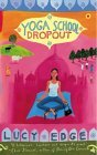 Yoga School Dropout