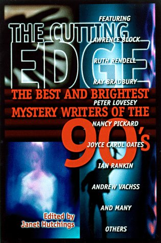 The Cutting Edge: Best and Brightest Mystery Writers of 90s from Ellery Queen's Mystery Magazine