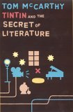 Tintin and the Secret of Literature