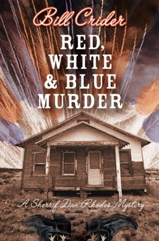 Red, White, and Blue Murder (Sheriff Dan Rhodes #12)