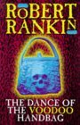 The Dance Of The Voodoo Handbag by Robert Rankin