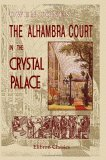 The Alhambra Court In The Crystal Palace