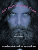 Alan Moore Spells it Out